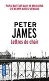 Peter James - Lettres de chair.