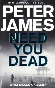Peter James - Need You Dead.