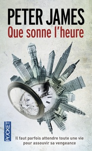 Peter James - Que sonne l'heure.