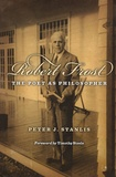 Peter James Stanlis - Robert Frost : the poet as philosopher.
