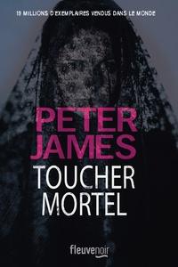 Peter James - Toucher mortel.
