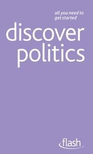 Peter Joyce - Discover Politics: Flash.