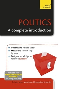 Peter Joyce - Politics: A Complete Introduction: Teach Yourself.