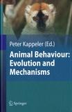 Peter Kappeler - Animal Behaviour: Evolution and Mechanisms.