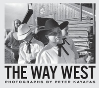 Peter Kayafas - The way west.