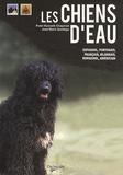 Peter-Kenneth Chapman et José Maria Santiago - Les chiens d'eau.