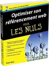 Peter Kent - Optimiser son référencement Web pour les nuls.