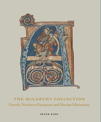 Peter Kidd - The McCarthy collection - Volume 2, Spanish, English, Flemish and Central European Miniatures.