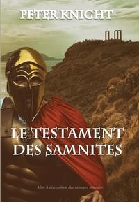 Peter Knight - Le testament des samnites.
