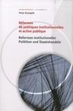 Peter Knoepfel - Réformes de politiques institutionnelles et action publique.