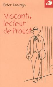 Peter Kravanja - Visconti - Lecteur de Proust.