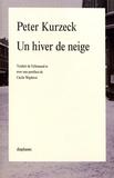 Peter Kurzeck - Un hiver de neige.