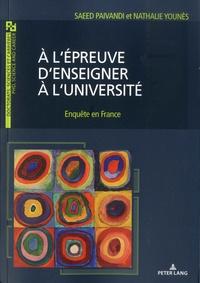 Saeed Paivandi et Nathalie Younes - A l'épreuve d'enseigner à l'université - Enquête en France.