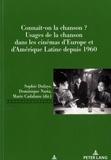 Sophie Dufays et Dominique Nasta - Connaît-on la chanson? - Usages de la chanson dans les cinémas d'Europe et d'Amérique Latine depuis 1960.