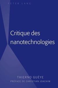 Thiané Guèye - Critique des nanotechnologies.