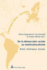 Silvia Capanema - De la démocratie raciale au multiculturalisme.