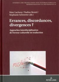 Marc Lacheny et Nadine Rentel - Errances, discordances, divergences ? - Approches interdisciplianires de l'erreur en traduction.