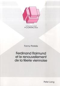 Fanny Platelle - Ferdinand Raimund et le renouvellement de la féerie viennoise.