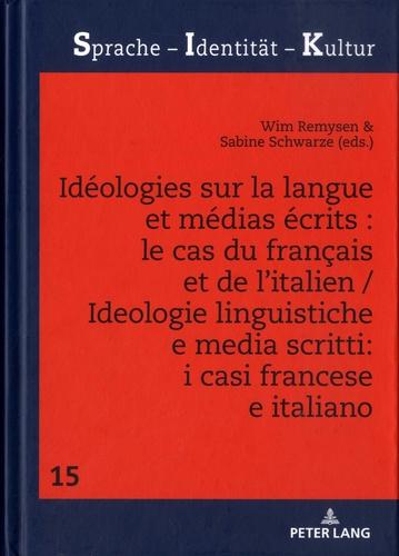 Idéologies sur la langue et médias écrits : le cas du français et de l'italien