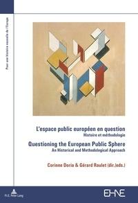 Corinne Doria et Gérard Raulet - L'espace public européen en question - Histoire et méthodologie.
