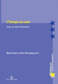 Marie-Thérèse Bitsch - L'Europe au coeur.
