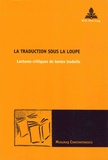 Muguras Constantinescu - La traduction sous la loupe - Lectures critiques de textes traduits.