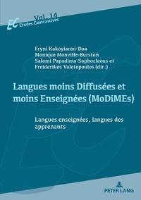 Fryni Kakoyianni-Doa et Monique Monville-Burston - Langues moins diffusées et moins enseignées (MoDiMEs) - Langues enseignées, langues des apprenants.