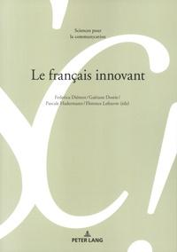 Federica Diémoz et Gaétane Dostie - Le français innovant.