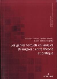 Marianne Jacquin et Germain Simons - Les genres textuels en langues étrangères : entre théorie et pratique.