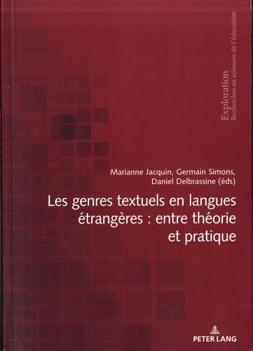 Les genres textuels en langues étrangères : entre théorie et pratique