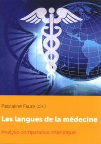 Pascaline Faure - Les langues de la médecine - Analyse comparative interlingue.