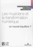 Maya Bacache-Beauvallet et Marc Bourreau - Les musiciens et la transformation numérique - Un nouvel équilibre.