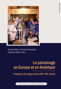 Guido Alfani et Vincent Gourdon - Parrainage en Europe et en Amérique - Pratiques de longue durée (XVIe-XXIe siècle).