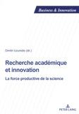 Dimitri Uzunidis - Recherche académique et innovation - La force productive de la science.