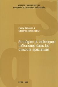 Catherine Resche et Fanny Domenec - Stratégies et techniques rhétoriques dans les discours spécialisés.