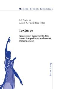 Jeff Barda et Daniel Finch-race - Textures - Processus et événements dans la création poétique moderne et contemporaine.