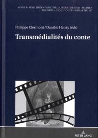 Philippe Clermont et Danièle Henky - Transmédialités du conte.