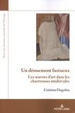 Cristina Dagalita - Un dénuement fastueux - Les oeuvres d'art dans les chartreuses médiévales.