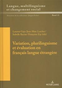Laurent Gajo et Jean-Marc Luscher - Variation, plurilinguisme et évaluation en français langue étrangère.