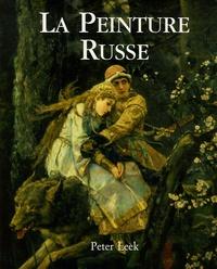 Peter Leek - La Peinture Russe.