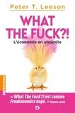 Jean-François Caulier - What the fuck ?! - L'économie en absurdie.