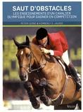 Peter Leone et Kimberly-S Jaussi - Saut d'obstacles - Les enseignements d'un cavalier olympique pour gagner en compétition.