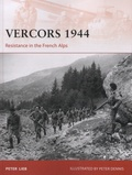 Peter Lieb - Vercors, 1944 - Resistance in the French Alps.