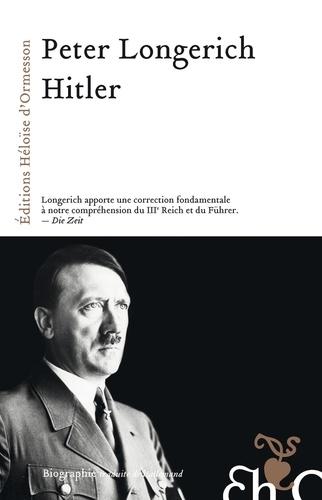 Hitler - Peter Longerich - Format ePub - 9782350874326 - 35,99 €