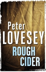 Peter Lovesey - Rough Cider.