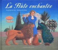 Peter Malone et Anne Gatti - La Flûte enchantée. 1 CD audio