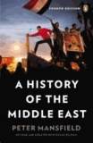 Peter Mansfield - A History of the Middle East.