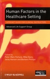 Peter-Marc Fortune et Mike Davis - Human Factors in the Health Care Setting.