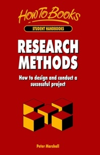 Peter Marshall - Research Methods - How to Design and Conduct a Successful Project.