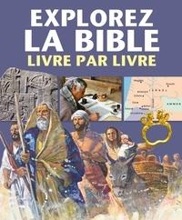 Peter Martin - Explorez la Bible livre par livre.